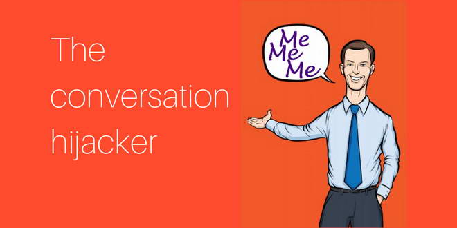 the conversational hijacker