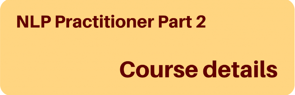 NLP Practitioner Training Programme Part 2