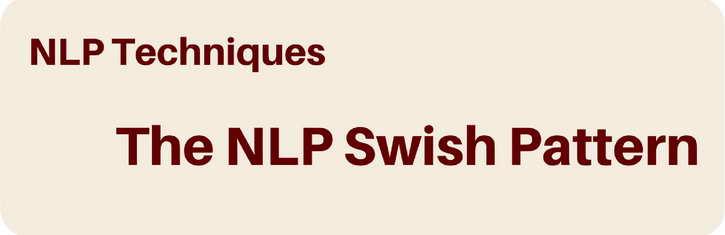 The NLP Swish Technique
