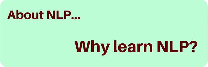 Why learn NLP?