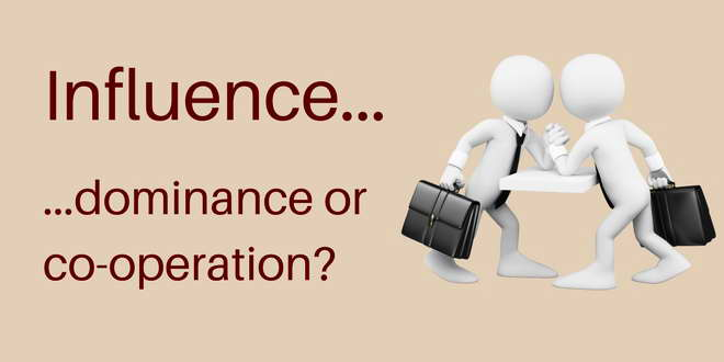 Influence - dominance or cooperation